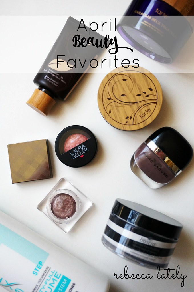 Rebecca Lately April Beauty Favorites