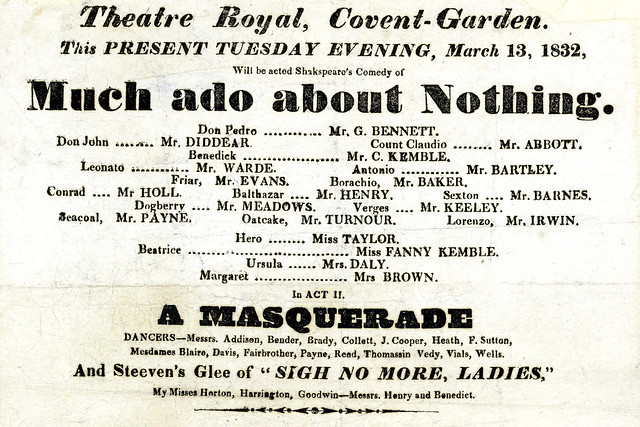 Part of a playbill for Much ado about Nothing performed at Theatre Royal Covent Garden, 13 March 1832. ROH Collections