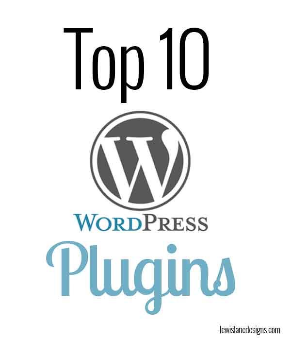 Top 10 WordPress Plugins by Lewis Lane