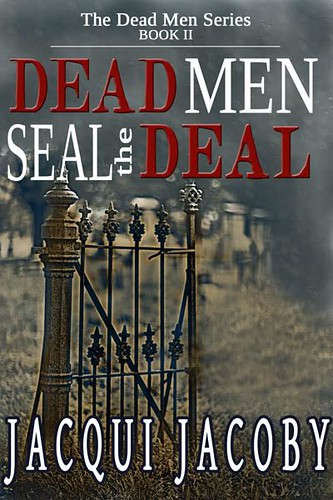 Dead Men Seal the Deal