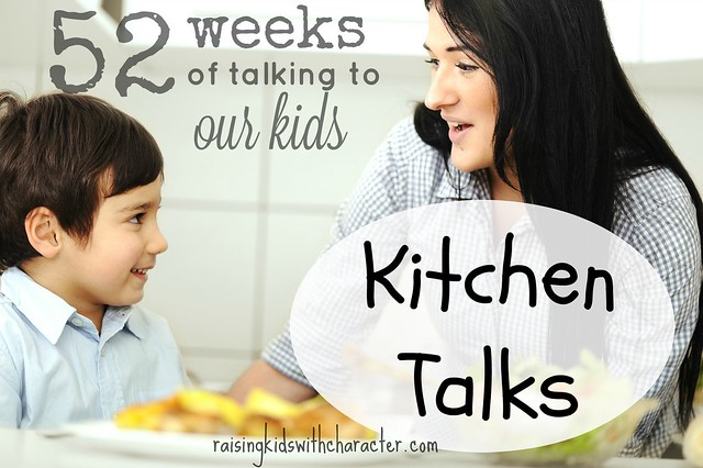 52 Weeks of Talking to Our Kids: Kitchen Talks