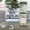 Money can't buy #Berlin