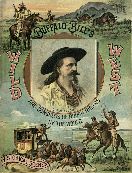 Buffalo Bill's Wild West Show. Buffalo Bill's Wild West and Congress of Rough Riders of the World. Chicago: Blakely Print. Co., 1893. Print.