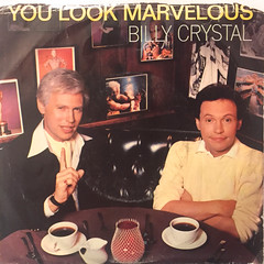 BILLY CRYSTAL:YOU LOOK MARVELOUS(JACKET A)