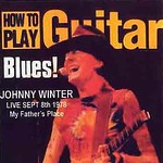 Johnny Winter's How to play Blues!