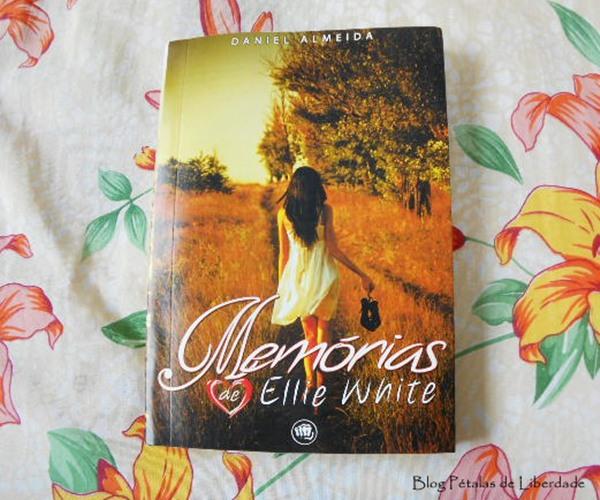 Resenha, livro, Memórias de Ellie White, Daniel Almeida, Selo Jovem, capa, opinião