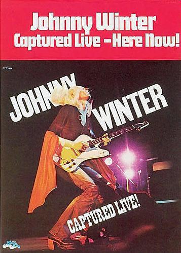 Johnny Winter Captured Live Poster