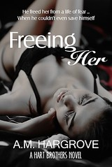 Freeing Her by AM Hargrove