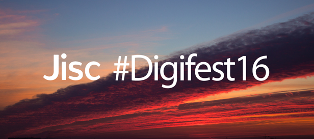 Jisc Digifest was an amazing experience