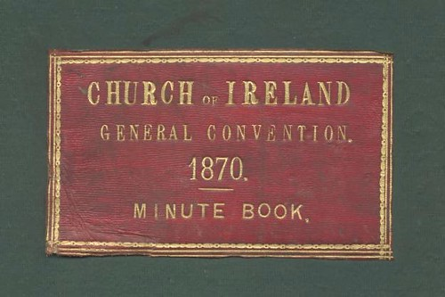 The Papers of the Church of Ireland General Convention a selection