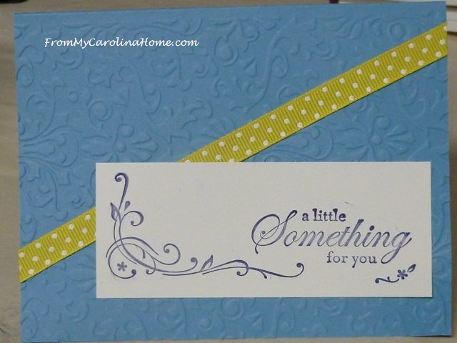 A Little Something Card at From My Carolina Home