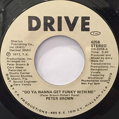PETER BROWN:DO YOU WANNA GET FUNKY WITH ME(LABEL SIDE-A)