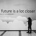 The Future................
