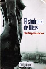 Santiago Gamboa, El síndrome de Ulises