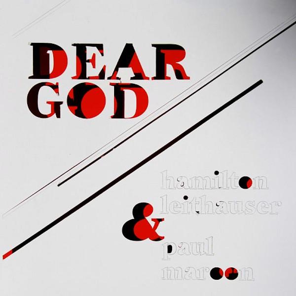 Hamilton Leithauser And Paul Maroon - Dear God
