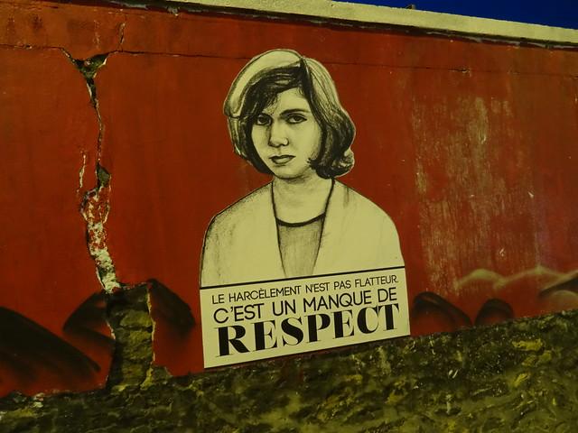 Street art rue d'Aubervilliers, Paris - Le harcèlement n'est pas flatteur, c'est un manque de respect