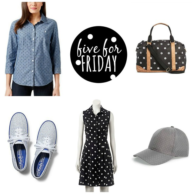 five for friday polka dots | Style On Target