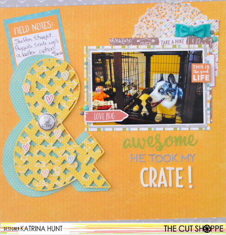 Awesome_He_Took_My_Crate_Scrapbook_Layout_The_Cut_Shoppe_Jillibean_Soup_Katrina_Hunt-1000Signed-1