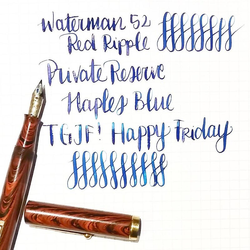 TGIF! Happy #flexnibfriday #waterman #52 #redripple #fountainpen #Fpgeeks #FPN #fountainpennetwork #funtainpen #flexnib #flexywriting #privatereserve #naplesblue #TGIF