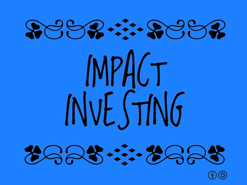 Buzzword Bingo: Impact Investing = Investing in companies which will have a beneficial impact on the public good as well as generating a financial return for the investor #macqwoty