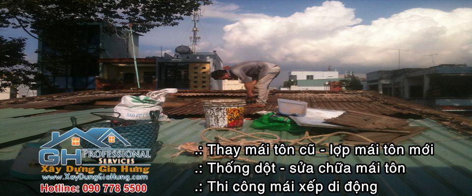 dịch vụ thi công - thay lợp - sửa chữa - chống dột - chống nóng mái tôn tại TpHCM