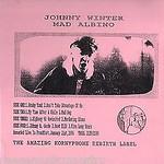 Johnny Winter's Mad Albino aka Mad Abino