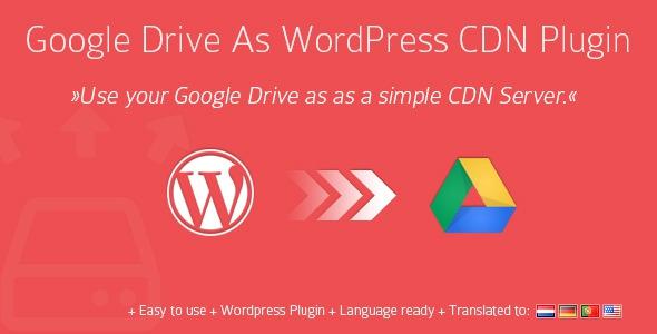 Codecanyon Google Drive As WordPress CDN Plugin v1.10.4