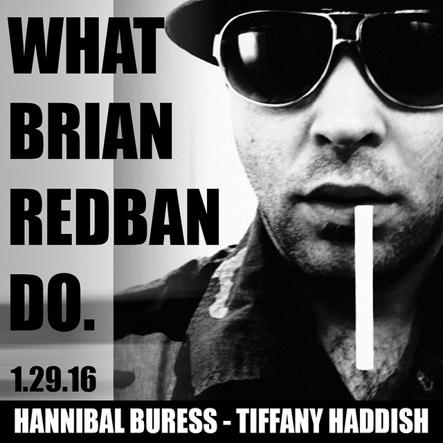 WHAT BRIAN REDBAN DO - Hannibal Buress - Tiffany Haddish
