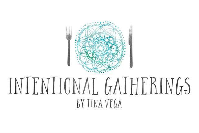 Intentional Gatherings by Tina Vega