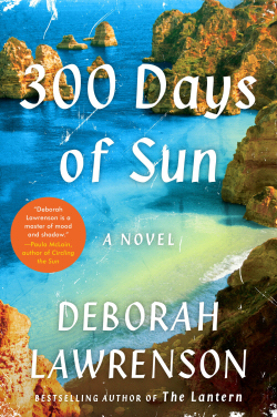 300 Days of Sun by Deborah Lawrenson