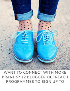 Want to Connect With More Brands? 12 Blogger Outreach Programmes to Sign Up to | Not Dressed As Lamb