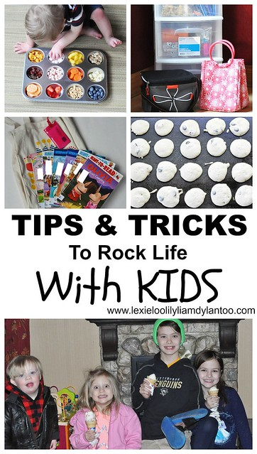 Tips and Tricks to Rock Life with Kids
