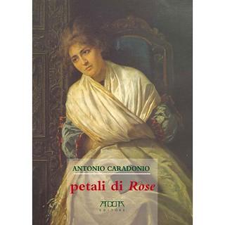 Petali di Rose - Antonio Caradonio
