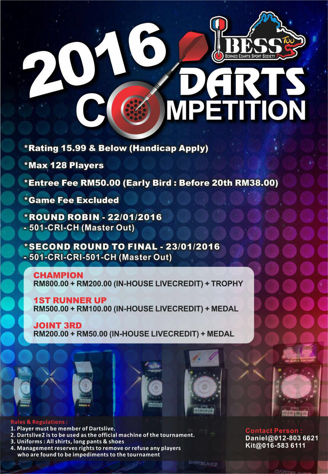 2016 BESS Too Darts Competition. 22nd - 23rd January, 2016. Taipan Inanam.