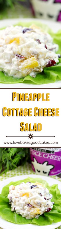 Pineapple Cottage Cheese Salad collage.