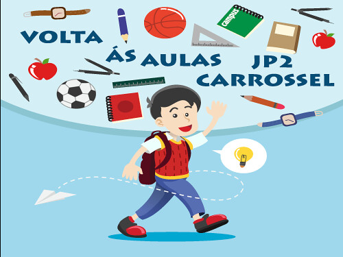 volta as aulas jp2 carrossel