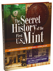 Secret History of the First US Mint