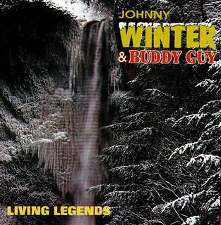Johnny Winter Buddy Guy Living Legends