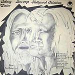 Johnny Winter's Live 1973 Hollywood Palladium