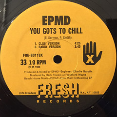 EPMD:YOU GOTS TO CHILL(LABEL SIDE-A)