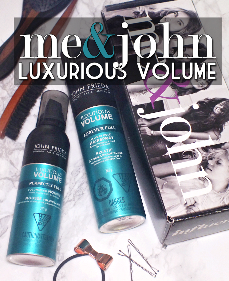 Me & John John Frieda Luxurious Volume Mousse and Hairspray (3)
