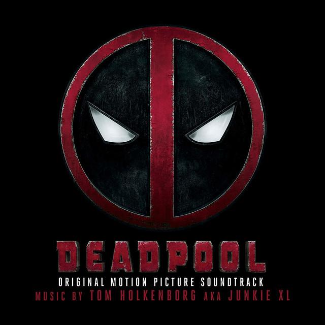 Deadpool Soundtrack