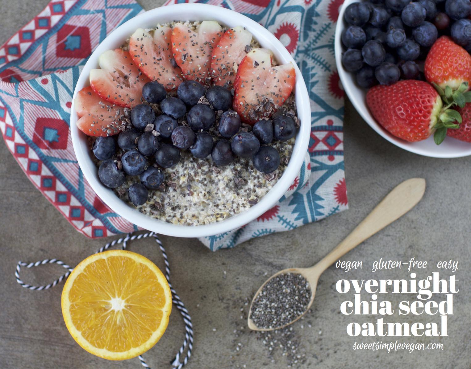 Easy Overnight Chia Oatmeal {gluten-free} sweetsimplevegan.com