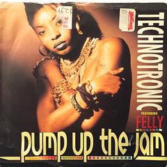 TECHNOTRONIC:PUMP UP THE JAM(JACKET A)