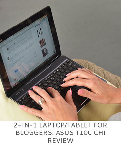 Not Dressed As Lamb | Perfect 2-in-1 Laptop-Tablet for Bloggers: ASUS Transformer Book T100 Chi Review
