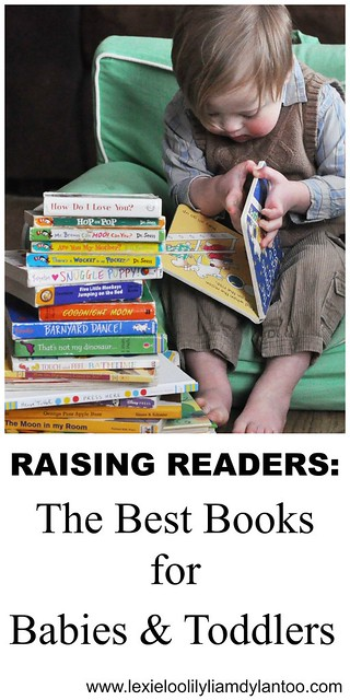 Raising Readers - The Best Books for Babies and Toddlers