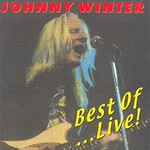 Johnny Winter Best Of Live