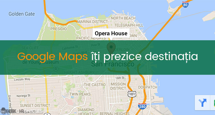 google maps prezice destinatia