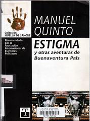 Manuel Quinto, Estigma y otras aventuras
