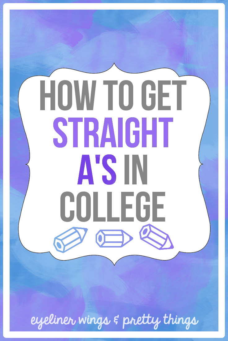 how to get straight a s in college ew pt how to get straight a s in college how to get good grades in college